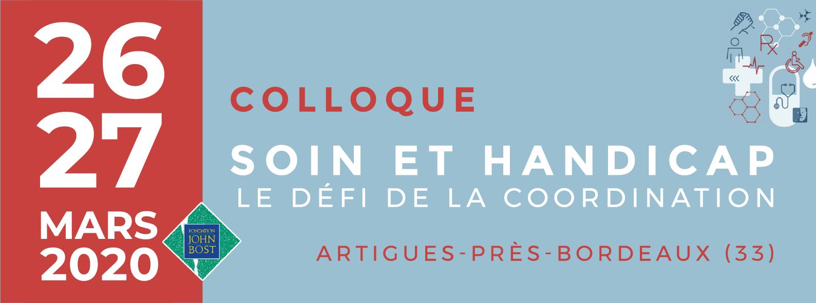 26 et 27 mars 2020 colloque soin et handicap à Artigues-près-Bordeaux