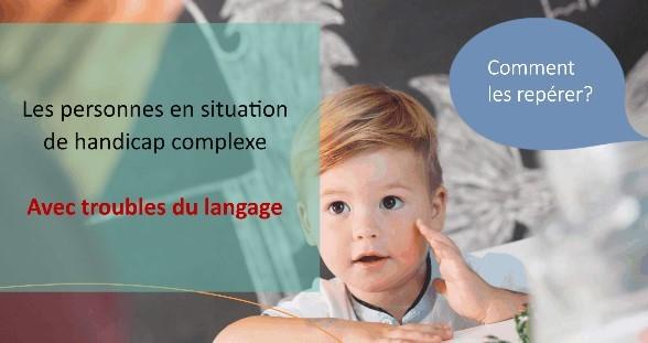 Webinaire - troubles complexes du langage le 12 mars 2021 à 14H00